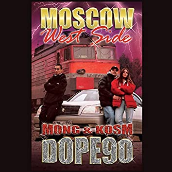 Moscow West Side (Dope90)