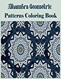 Alhambra Geometric: Patterns Coloring Book