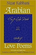 Arabian Love Poems: Full Arabic and English Texts (Three Continents Press)