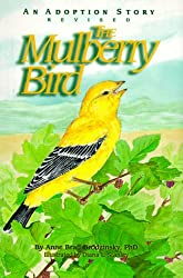 The Mulberry Bird: An Adoption Story: Anne Braff Brodzinsky, Diana L. Stanley