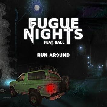 Run Around (feat. Rall)