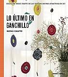 Rosas Crafts. Ganchillo: Colección Rosas crafts de las tendencias más atractivas en Diy (Hobbies)