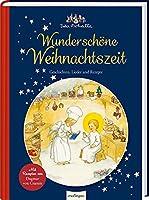 Ida Bohattas Bilderbuchklassiker: Wunderschoene Weihnachtszeit: Geschichten, Lieder und Rezepte