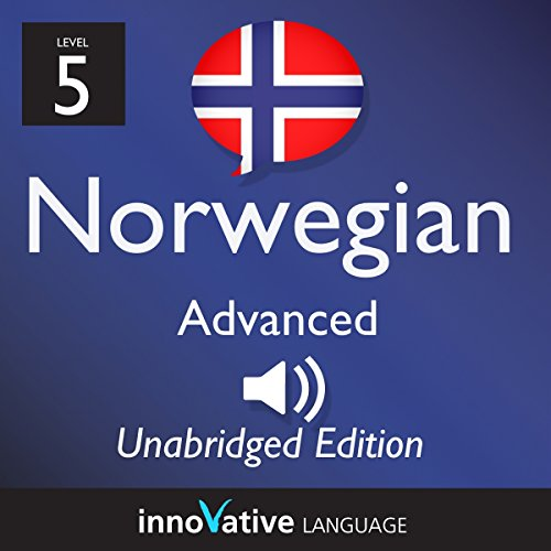 Learn Norwegian - Level 5 Advanced Norwegian, Volume 1: Lessons 1-25 audiobook cover art