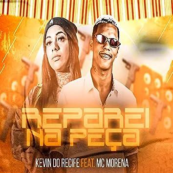 Reparei na Peça (feat. Mc Morena) (Brega Funk)