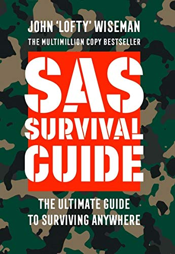 Collins Gem SAS Survival Guide: How to Survive in the Wild, on Land or Sea
