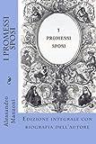 promessi sposi versione comica  I Promessi Sposi: Edizione integrale con biografia dell\'autore