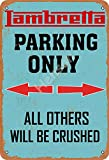 Henson Lambretta Parking Only All Others Will Be Crushed Vintage Tin Sign Logo 12 * 8 Inches Advertising Eye-Catching Wall Decoration