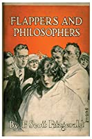 Flappers & Philosophers: F Scott Fitzgerald Short Stories Classic Works