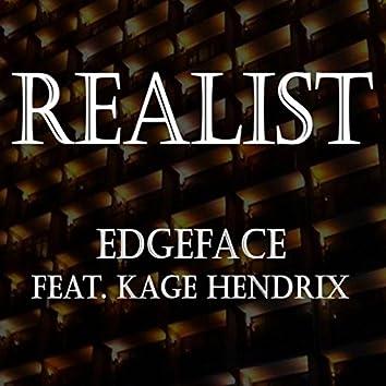 Realist (feat. Kage Hendrix)