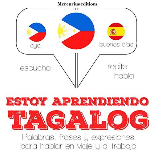 Estoy aprendiendo el tagalog (filipinos) cover art
