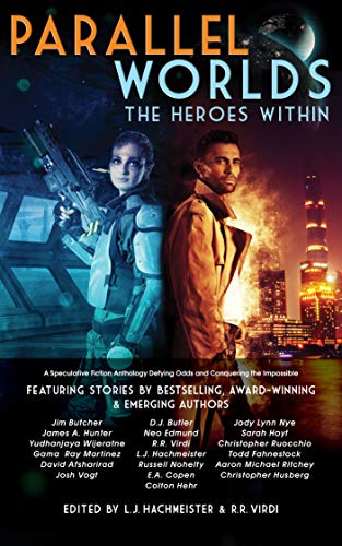 Parallel Worlds: The Heroes Within (English Edition)