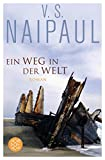 Ein Weg in der Welt: Roman