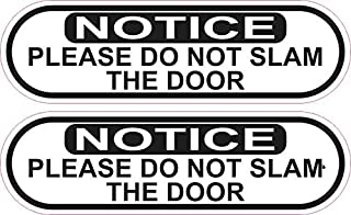 StickerTalk Oblong Do Not Slam Door Vinyl Stickers, 1 Sheet of 2 Stickers, 5 inches by 1.5 inches Each
