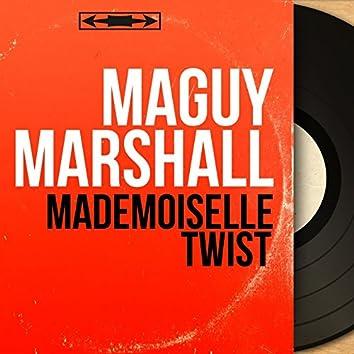Mademoiselle twist (feat. Les Drivers) [Mono Version]