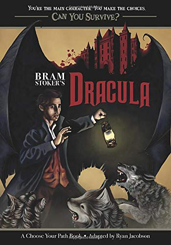 Bram Stoker's Dracula: A Choose Your Path Book (Can You Survive?)