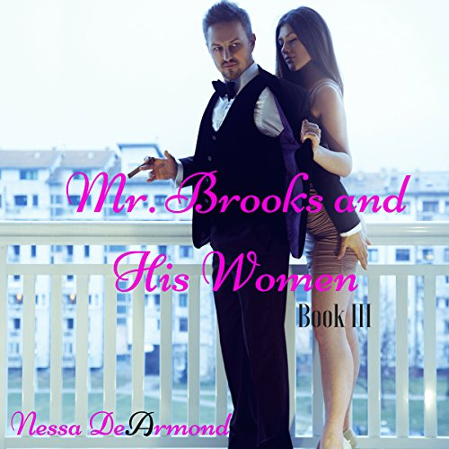 Mr. Brooks & His Women Book III audiobook cover art