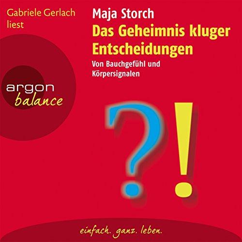 Das Geheimnis kluger Entscheidungen audiobook cover art