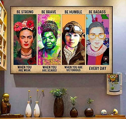 Póster feminista Be Strong Be Brave Be Humble Be Badass Ruth Bader para decoración de pared, póster de metal, 20,3 x 30,5 cm