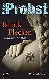Peter Probst: Blinde Flecken