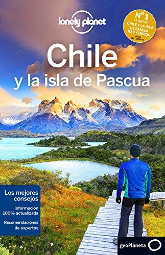 Chile y la isla de Pascua 6: 1 (Guías de País Lonely Planet) [Idioma Inglés]
