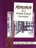 Memoirs of a Middle School Counselor