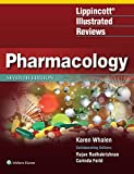 Lippincott Illustrated Reviews: Pharmacology (Lippincott...