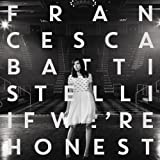 If We're Honest Deluxe Edition by Battistelli, Francesca [Music CD]