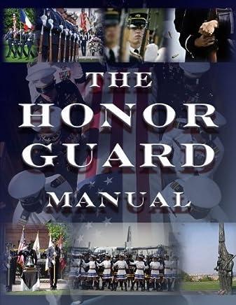 The Honor Guard Manual by John Marshall (2012-11-23)