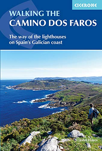Cicerone Walking the Camino Dos Faros: The Way of the Lighthouses on Spain's Galician Coast [Lingua Inglese]