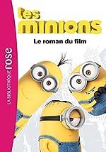 Les Minions - Le roman du film d'Universal Studios