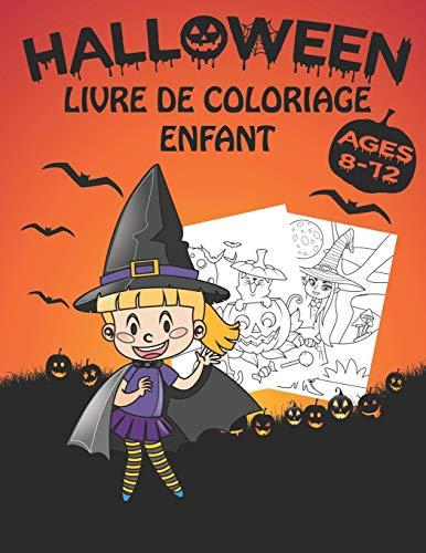 Halloween Livre De Coloriage Enfant 8-12 Ans: Livre d'activité Coloriage Halloween Pour Enfant | 60 Pages avec Des Dessins Uniques, monstres, Citrouilles, Vampire ...