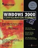 Windows 2000 Configuration Wizards