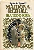 MARIONA REBULL - EL VIUDO RIUS