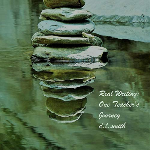 Real Writing: One Teacher's Journey audiobook cover art