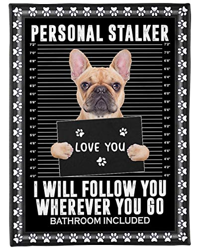Cholyme LLC Fleece Blanket I Will Follow You French Bull Dog 60X80 Inch Bed Throw Tapestry Blanket Gift for Mothers Day, Fathers Day, Dad, Mom, Son, Mama, Grandma, Papa N584