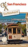 Guide du Routard San Francisco 2016