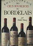 Encyclopédie des crus bourgeois du Bordelais
