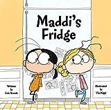 Maddie's Fridge byLois Brandt, illustrated byVin Vogel