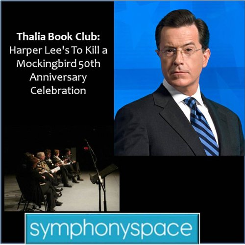 『Thalia Book Club: 'To Kill a Mockingbird' 50th Anniversary Celebration - Readings, Discussion and Audience Q&A』のカバーアート