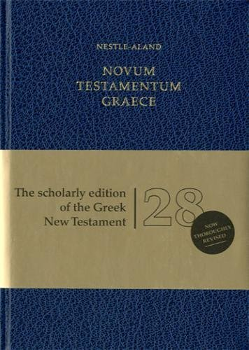 Novum Testamentum Graece: Nestle-Aland (Institute for New Testament Tx)