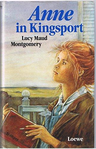 3. Anne in Kingsport (gebundene Ausgabe)