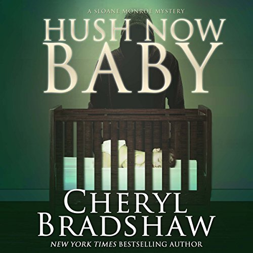 Hush Now Baby audiobook cover art