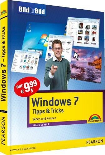 Windows 7 Tipps & Tricks - Bild für Bild visuell lernen: Sehen und Können