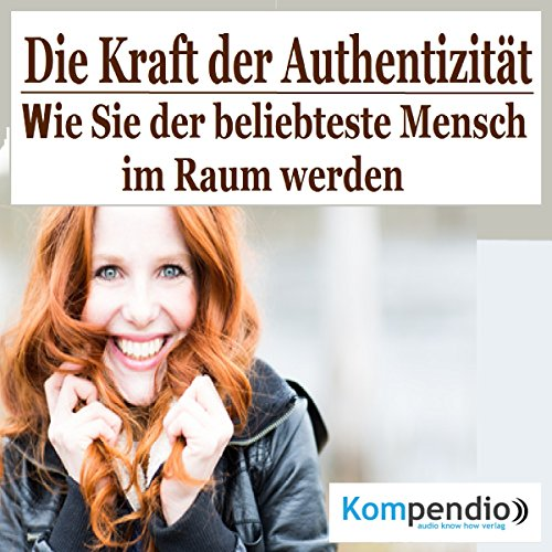 Die Kraft der Authentizität     Wie Sie der beliebteste Mensch im Raum werden              By:                                                                                                                                 Robert Sasse,                                                                                        Yannick Esters                               Narrated by:                                                                                                                                 Yannick Esters                      Length: 16 mins     Not rated yet     Overall 0.0