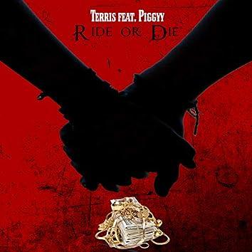 Ride or Die (feat. Piggyy)