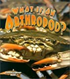 What Is an Arthropod? (Science of Living Things (Paperback))
