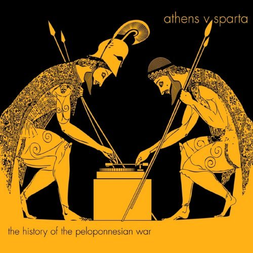 The History of the Peloponnesian War by Athens v. Sparta