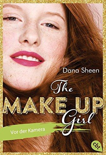 The Make Up Girl - Vor der Kamera (The Make Up Girl - Serie, Band 2)