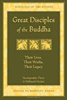 Great Disciples of the Buddha (The Teachings of the Buddha)